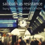 Sabbath as Resistance by Brueggemann