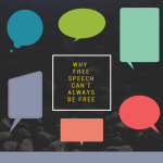 Why Free Speech Cannot Always Be Free Graphic