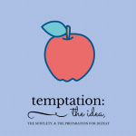 The Anatomy of Temptation Graphic I
