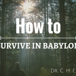 Sadaphal Sermon How to Survive in Babylon Graphic