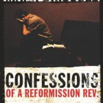Confessions of a Reformission Rev Book Cover