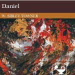 Daniel Interpretation by W. Sibley Towner