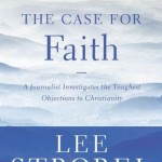 The Case for Faith by Lee Strobel Book Cover
