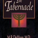 The Tabernacle by M. R. DeHaan Book Cover