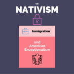 On Nativism, Immigration and American Exceptionalism Graphic