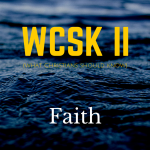 believing in God What Christians Should Know (#WCSK) (#WCSK2) Volume II Faith