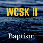 Sign What Christians Should Know Volume II (#WCSK2) (#WCSK) Baptism Graphic
