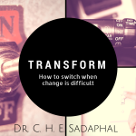 Dr. C.H.E. Sadaphal Sermon: How to Change (#WCSK) (#WCSK2)