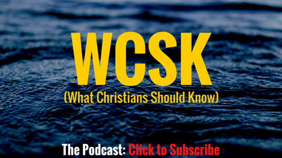 Dr. C.H.E. Sadaphal What Christians Should Know (#WCSK) (#WCSK2) The Podcast