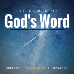The Power of God's Word Part II: Empowerment