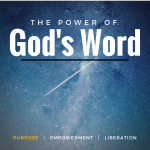 The Power of God's Word Part I: Purpose