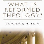 WHat is Reformed Theology by R.C. Sproul Book Cover