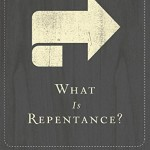 What Is Repentance? by R.C. Sproul Book Cover