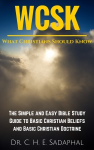 Rise: What Christians Should Know (#WCSK) Volume I by Dr. C.H.E. Sadaphal
