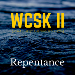 What Christians Should Know (#WCSK) Volume II (#WCSK2)_ Repentance by Dr. C.H.E. Sadaphal Graphic