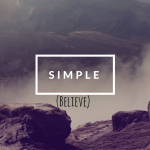 Dr. C.H.E. Sadaphal Sermon Graphic Simple (Believe)