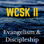 What Christians Should Know (#WCSK) Volume II (#WCSK2)_ Evangelism and Discipleship by Dr. C.H.E. Sadaphal Graphic Evangelism Discipleship Gospel Good News Great Commission