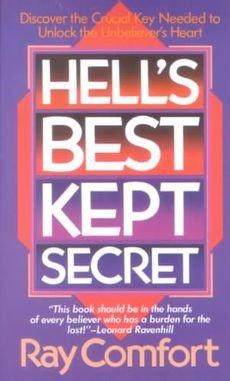 Hell's Best Kept Secret Evangelism Strategies Comfort Bible
