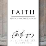 Faith Charles Haddon Spurgeon
