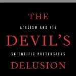 The Devil's Delusion by David Berlinksi Scientific Science Atheism