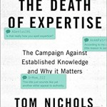 Death of Expertise Society Book Education Informed